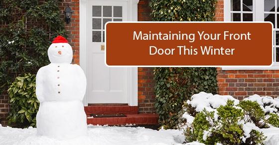 Winter Maintenance For Your Front Door