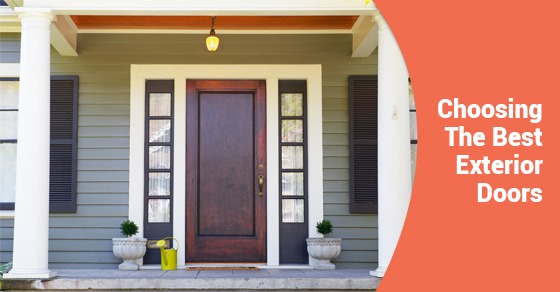How To Choose The Best Exterior Doors