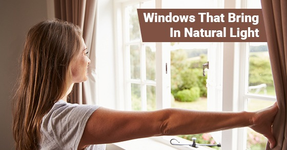 7 Windows That Bring In Natural Light