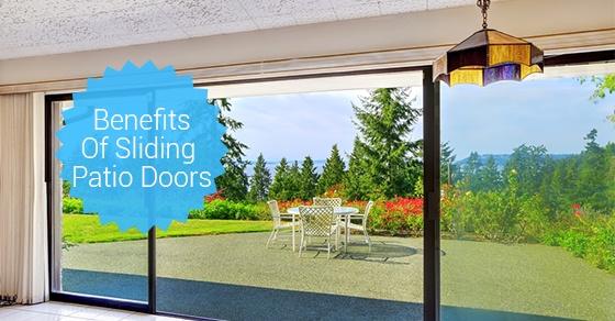 5 Benefits Of Sliding Patio Doors