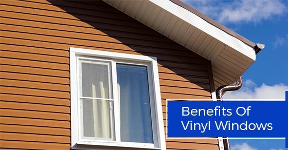 6 Benefits Of Vinyl Windows