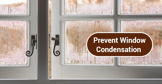 Tips To Prevent Window Condensation