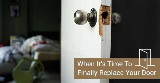 4 Signs Your Door Needs To Be Replaced