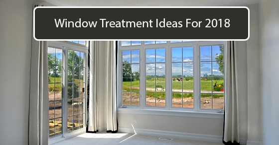Ideas For New Window Treatments In 2018