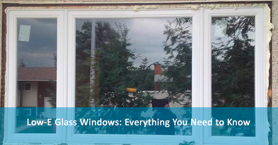 Low-E Glass Windows: Everything You Need to Know