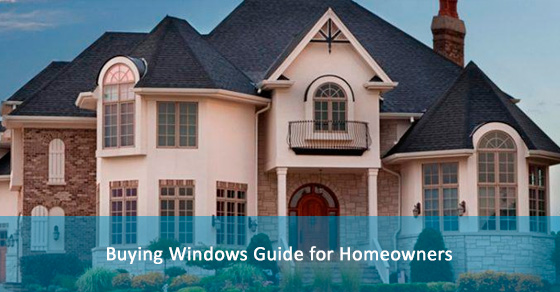 Buying Windows Guide for Homeowners