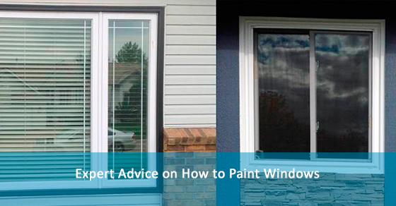 Expert Advice on How to Paint Windows